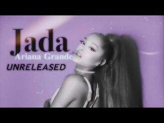 "Ariana Grande ""Jada"" UNRELEASED SNIPPET LEAKED 2019"