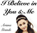 I Believe In You And Me
