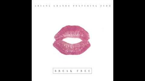 Ariana Grande - Break Free feat