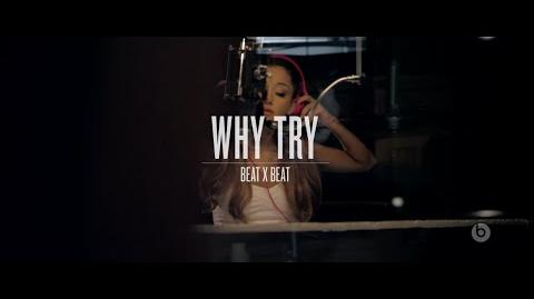"Beat x Beat Ariana Grande ""Why Try"""