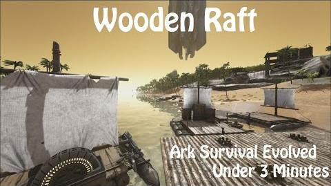 Wooden Raft -Ark Survival Evolved-