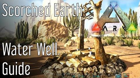 Water Well Guide Ark Scorched Earth