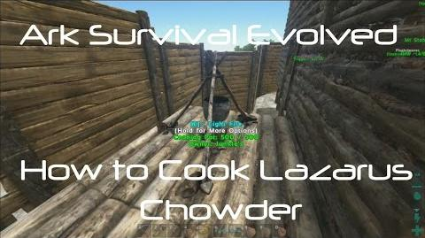ARK Survival Evolved How To Cook Lazarus Chowder
