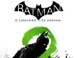 Batman: O Cavaleiro de Arkham - O Lance do Charada
