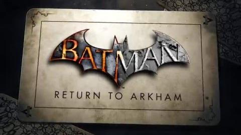 Official Batman- Return to Arkham Announce Trailer