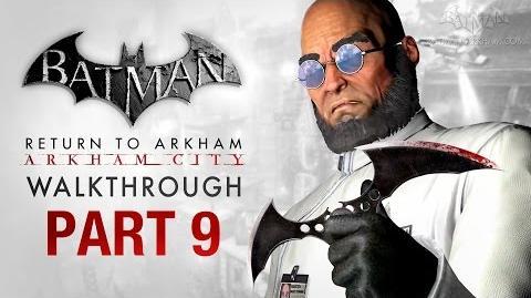 Batman- Return to Arkham City Walkthrough - Part 9 - Protocol Ten