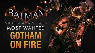 Batman- Arkham Knight - Gotham on Fire (Firefly)