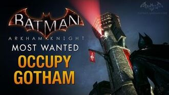 Batman- Arkham Knight - Occupy Gotham (Militia Watchtowers)