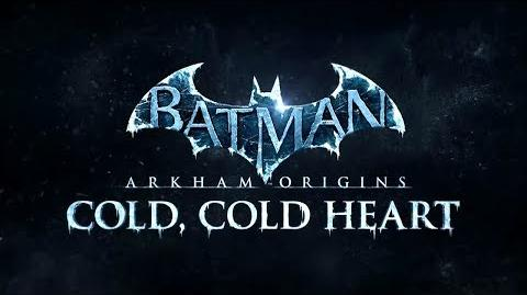 "Batman Arkham Origins DLC ""Cold, Cold Heart"" Teaser Trailer"