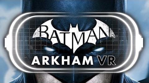 Batman Arkham VR - Teaser Trailer