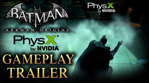 Batman Arkham Origins - NVIDIA PhysX Gameplay Trailer