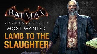 Batman- Arkham Knight - Lamb to the Slaughter (Deacon Blackfire)