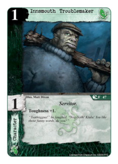 Innsmouth Troublemaker CS-47