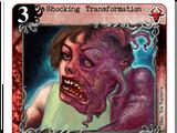 Shocking Transformation