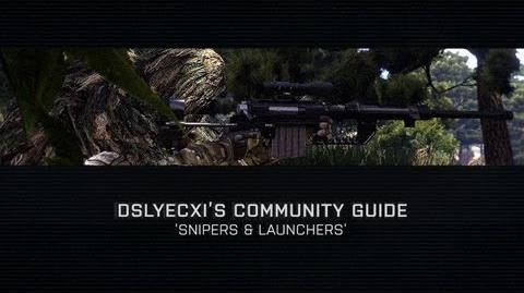 Arma 3 - Community Guide Snipers & Launchers