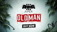 Arma 3 Apex Old Man - Release Trailer