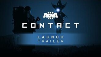 Arma 3 Contact - Launch Trailer