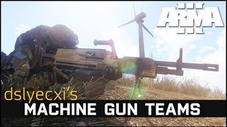 Machine Gun Teams - Dslyecxi's Arma 3 Guides