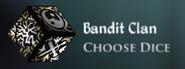 Bandit Clan Dice Current