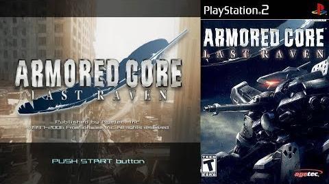 Armored Core Last Raven (PS2 Intro)