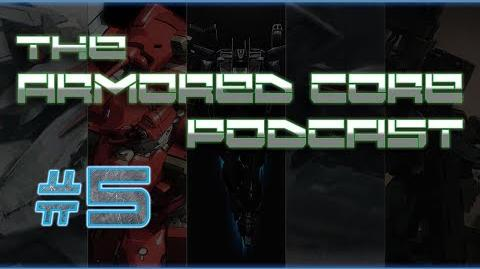 The Armored Core Podcast 5
