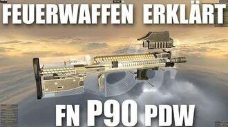 Wie funktioniert die P90