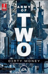 Army of Two Dirty Money