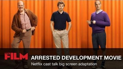 Arrested Development Movie - Cast Talk Film Adaptation