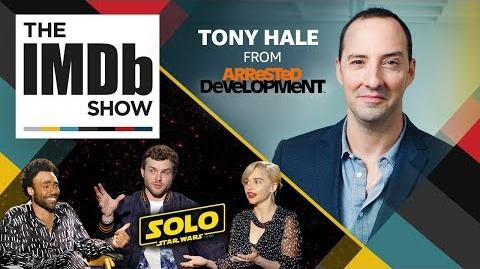 """Arrested Development"" Star Tony Hale & the Cast of 'Solo A Star Wars Story' EP. 202 IMDb Show"