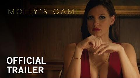 Molly's Game Official Trailer In Select Theaters December 25, 2017