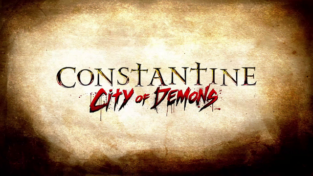 Constantine City of Demons title card