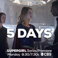 5 days until the Supergirl series premiere.png