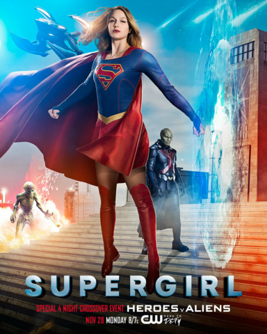 File:Supergirl season 2 poster - Special 4 Night Crossover Event Heroes v Aliens.png