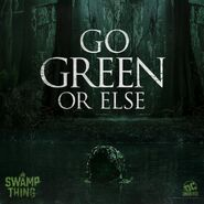 Swamp Thing - Go Green or Else