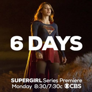 6 days until the Supergirl series premiere