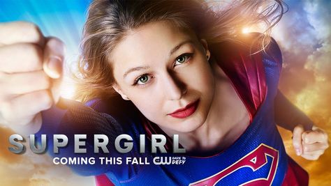Supergirl - Coming this Fall promotional poster