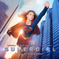Supergirl - Original Television Soundtrack Season 1.png