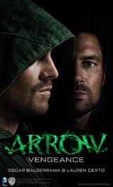 Arrow: Vengeance