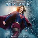Supergirl Season 2 Original Television Soundtrack