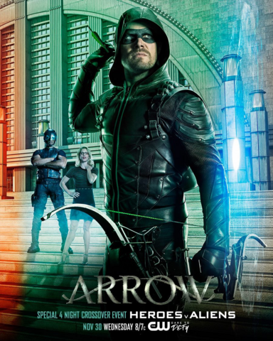 File:Arrow season 5 poster - Special 4 Night Crossover Event Heroes v Aliens.png
