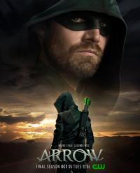 Arrow season 8 poster - Heroes Fall. Legends Rise.
