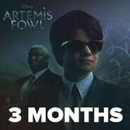 Artemis Fowl 3 Months