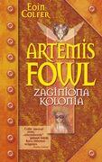 Artemis Fowl: Zaginiona Kolonia