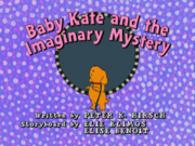Baby Kate and the Imaginary Mystery title card