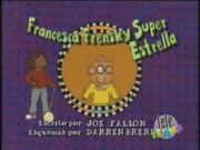 Francine Frensky, Superstar Spanish