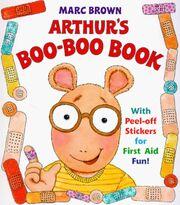 Arthur's Boo-Boo Book