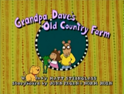 Grandpa Dave's Old Country Farm Title Card