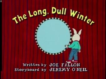 The Long Dull Winter Arthur Wiki
