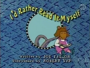 I'd Rather Read It Myself Title Card