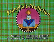 Prunella's Prediction Title Card